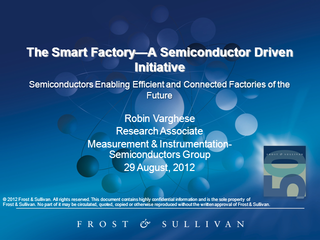 The Smart Factory: A Semiconductor-Driven Initiative