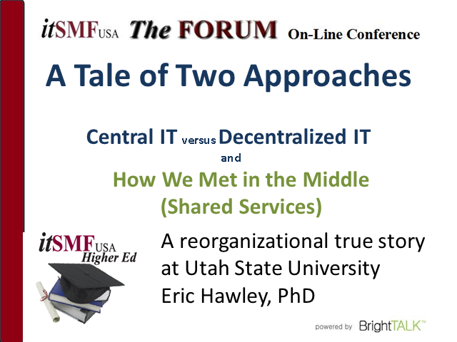 Higher Ed SIG | Meeting in the Middle: IT Centralization vs. Decentralization