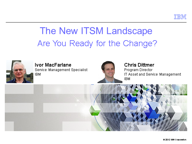 The New ITSM Landscape - Are You Ready for the Change?
