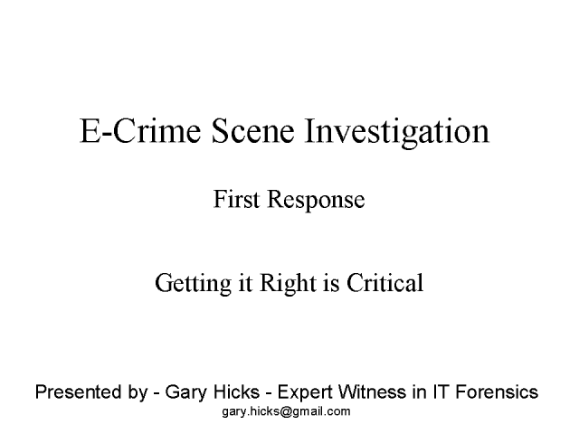 E-Crime Scene Investigation - First Response
