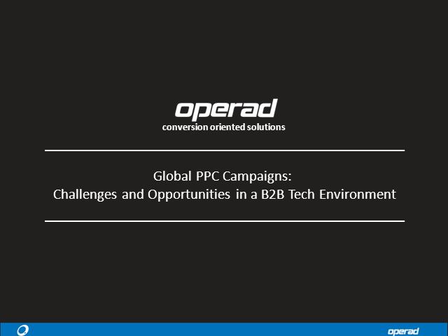 Global PPC Campaigns: Challenges and Opportunities in a B2B Tech Environment