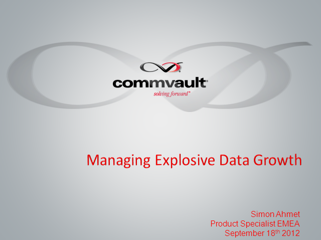 Managing Explosive Data Growth
