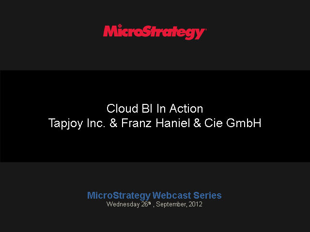 Cloud BI in Action, featuring Tapjoy, Inc  and Franz Haniel & Cie GmbH