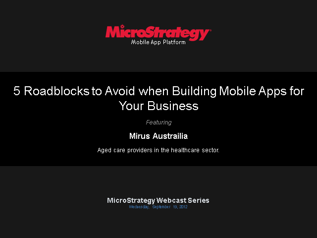 5 Roadblocks to Avoid when Building Mobile Apps for Your Business