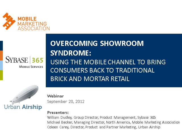 Overcoming Showroom Syndrome:  Using Mobile to Bring Consumers back into Stores