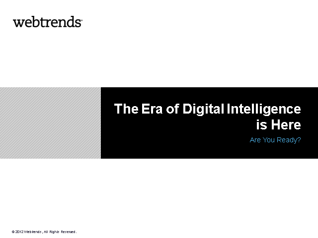 The Era of Digital Intelligence is Here – Are you Ready?