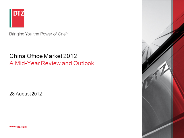 DTZ China Office Market Mid Year Review and Outlook 2012