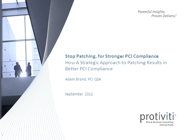 Stop Patching, for Stronger PCI Compliance