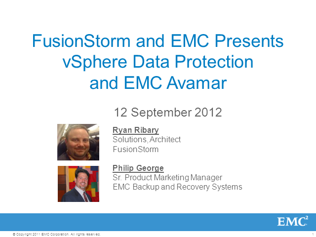 Blazing Fast VMware Backup and Recovery with EMC Avamar & FusionStorm