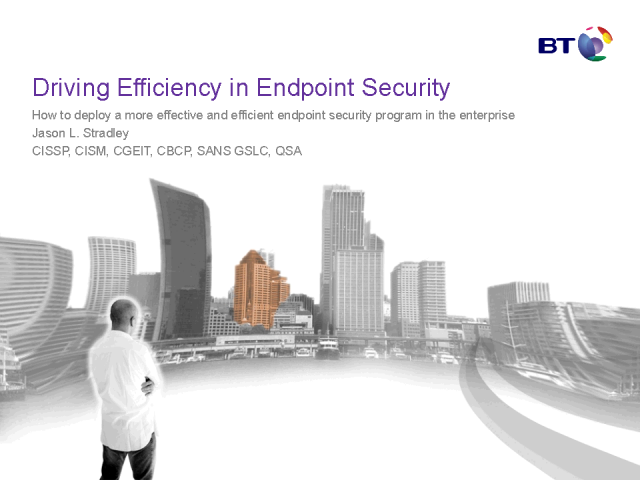 Endpoint Security: Continual Drive to Improve Cost & Performance