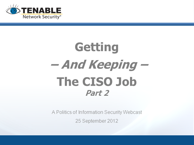 The CISO Job - Getting and Keeping It Part II