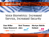 Voice Biometrics: Increased Service, Increased Security