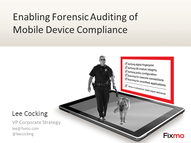 Enabling Forensic Auditing of Mobile Device Compliance