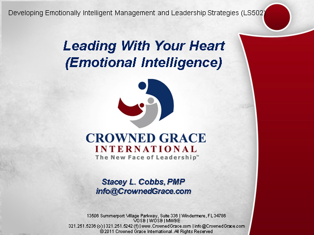 Leading With The Heart (Emotional Intelligence)