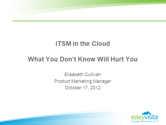 ITSM in the Cloud – What You Don't Know Will Hurt You