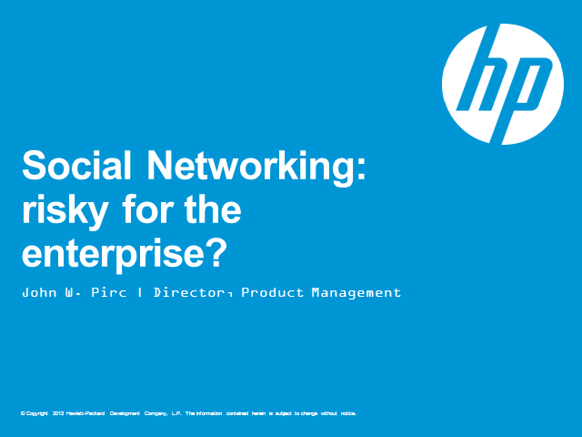 Social Networking: Risky for the Enterprise?