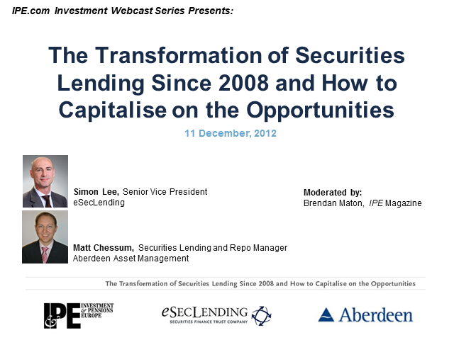 The Transformation of Securities Lending since 2008 and how to capitalize on it