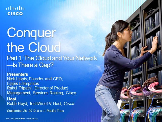 The Cloud and Your Network—Is There a Gap?