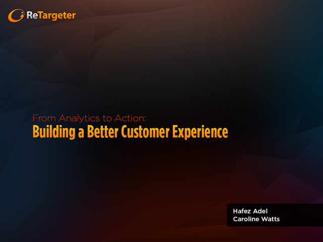 From Analytics to Action: Building a Better Customer Experience
