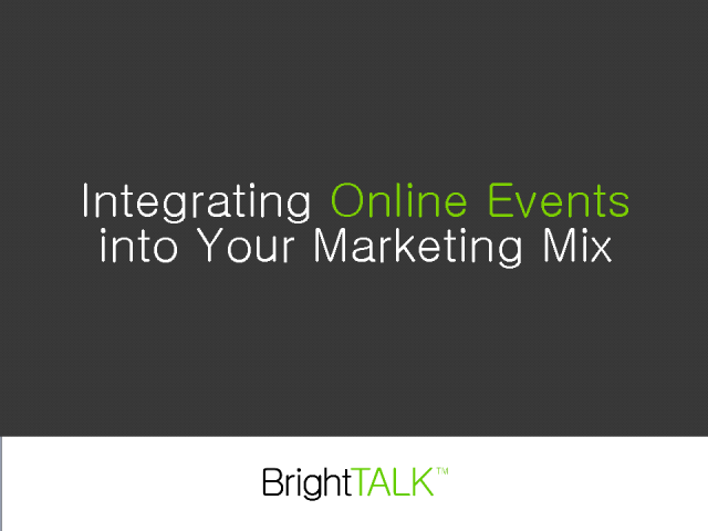 Integrating Online Events into Your Marketing Mix
