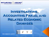 Investigations, Accounting Fraud, and Related Economic Damages