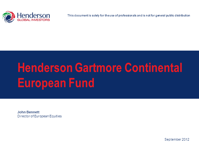 Henderson Gartmore Continental European Fund Update