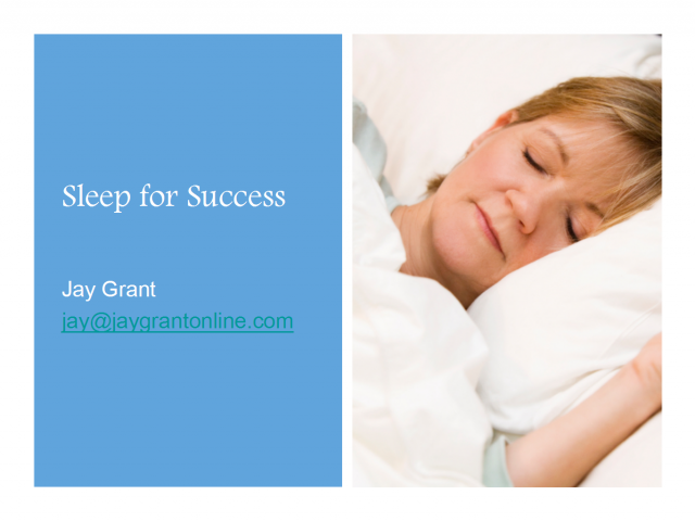 Sleeping for Success