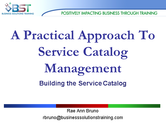 itSMF USA Pittsburgh LIG |  A Practical Guide to Service Catalog Management