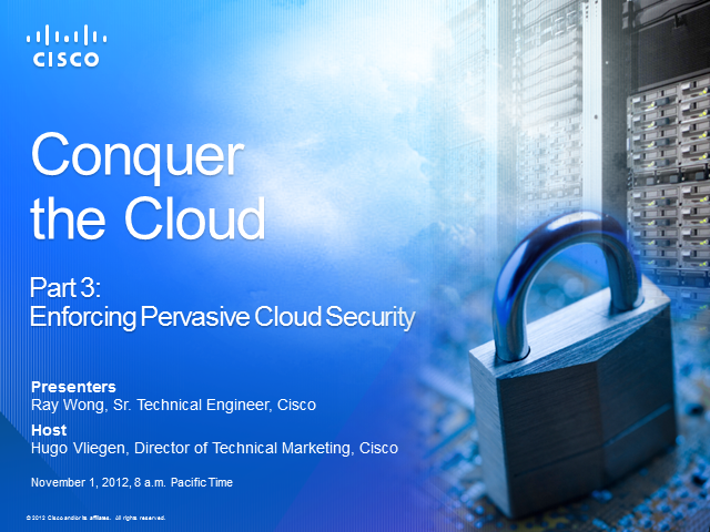 Enforcing Pervasive Cloud Security