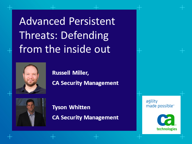 Advanced Persistent Threats: Defending from the Inside Out