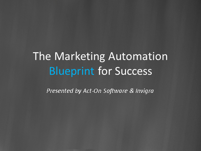 Marketing Automation: The Blueprint for Sales and Marketing Success