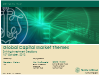 Global Capital Market Themes - Driving Investment Decisions