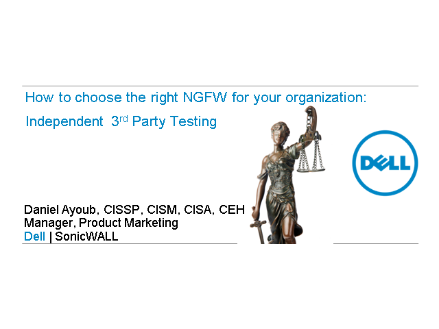 How to choose the right NGFW for your organization: Independent Third Party Test