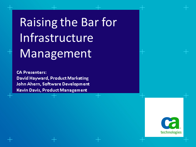 Raising the Bar for Infrastructure Management