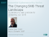 The Changing SMB Threat Landscape