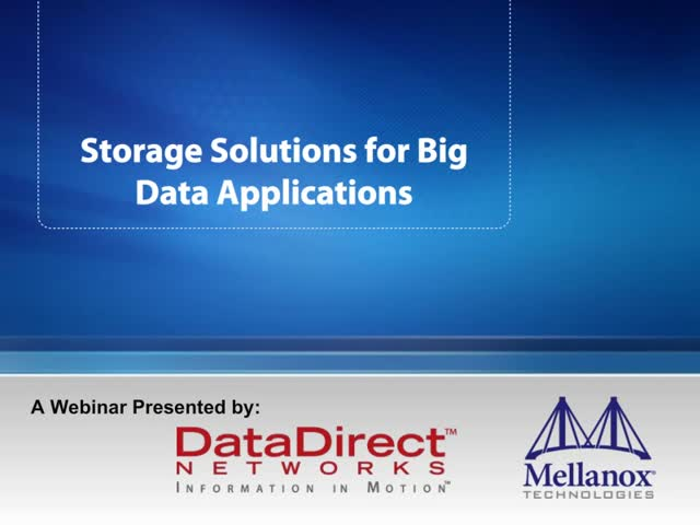 Storage Solutions for Big Data Applications
