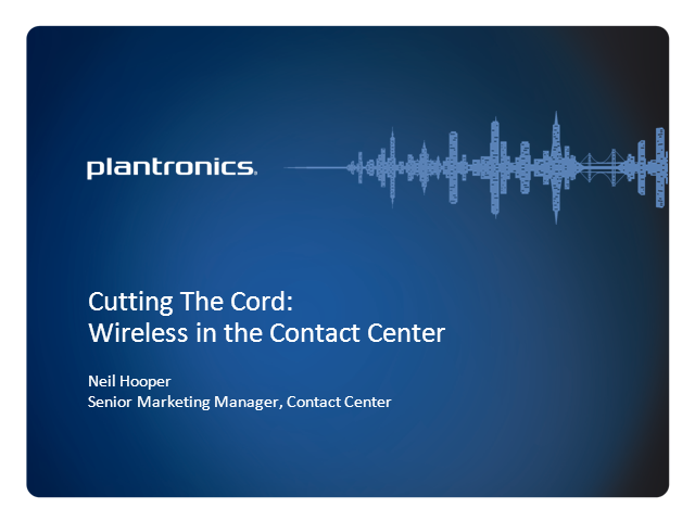 Wireless in the Call Center