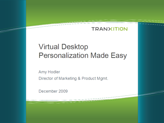 Virtual Desktop Personalization Made Easy