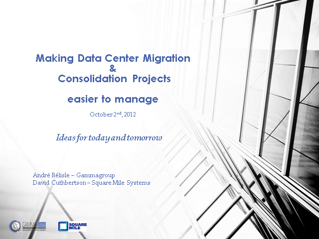 Making Data Center Migration and Consolidation Projects Easier To Manage