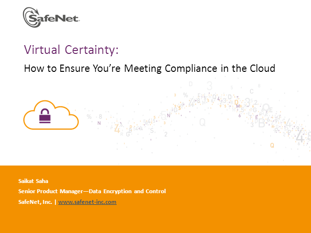 Virtual Certainty: How to Ensure You Are Meeting Compliance in the Cloud