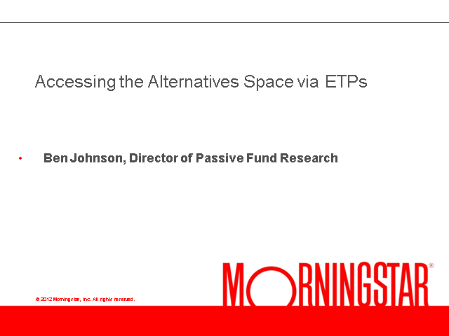 Investing in Alternative Asset Classes via ETFs