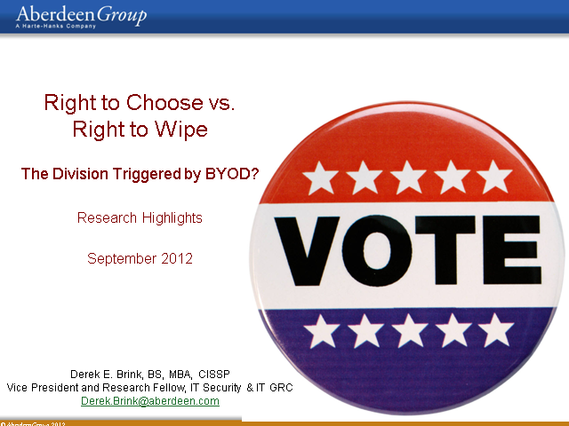 Right to Choose vs. Right to Wipe: The Division Triggered by BYOD?