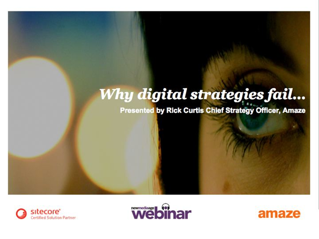 Digital Strategy: How to succeed where so many fail