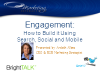 Engagement: How to Build it Using Search, Social and Mobile
