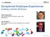 Exceptional Employee Experiences - Enabling a Smarter Workforce