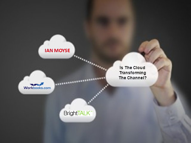 Is the Cloud Transforming the Channel?