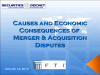 Causes and Economic Consequences of Merger & Acquisition Disputes