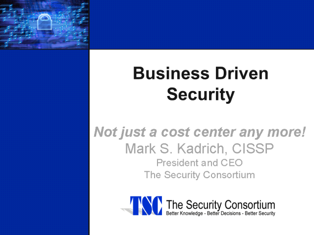Implementing a Business Driven Security Strategy
