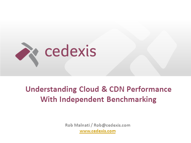 Understanding Cloud & CDN Performance with Independent Benchmarking