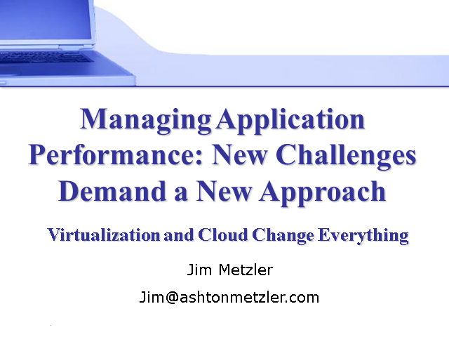 Application Performance Management: New Challenges Demand a New Approach